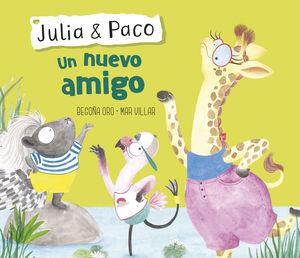 UN NUEVO AMIGO - JULIA & PACO