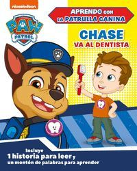 CHASE VA AL DENTISTA (PAW PATROL / PATRULLA CANINA)