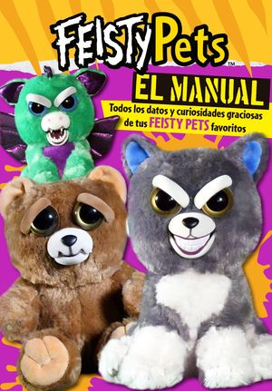 EL MANUAL. FEISTY PETS