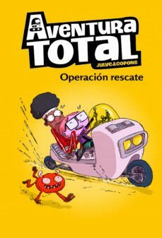 AVENTURA TOTAL 4. OPERACION RESCATE