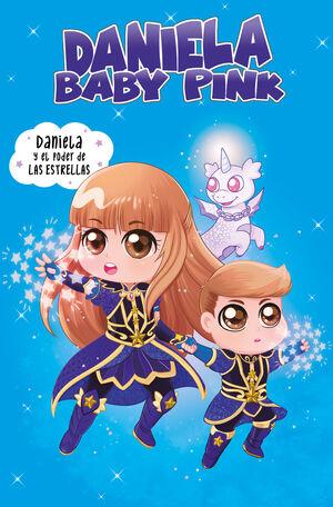 DANIELA Y EL PODER DE LAS ESTRELLAS. DANIELA BABY PINK