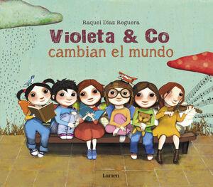 VIOLETA Y CO. CAMBIAN EL MUNDO