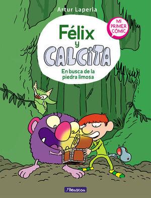 FELIX Y CALCITA 3 EN BUSCA DE LA PIEDRA LIMOSA