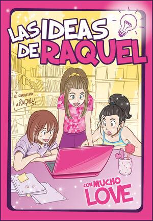 LAS IDEAS DE RAQUEL 2 CON MUCHO LOVE