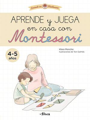 APRENDE Y JUEGA EN CASA CON MONTESSORI (4-5 AÑOS)