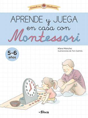 APRENDE Y JUEGA EN CASA CON MONTESSORI (5-6 AÑOS)