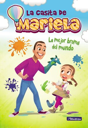 LA MEJOR BROMA DEL MUNDO - LA CASITA DE MARIELA 2