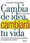 CAMBIA DE IDEA, CAMBIARA TU VIDA