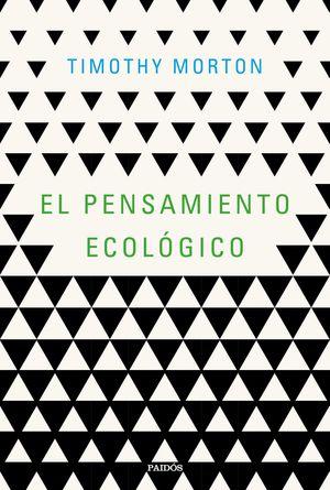 EL PENSAMIENTO ECOLÓGICO