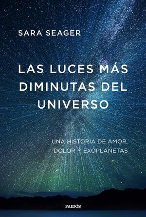 LAS LUCES MÁS DIMINUTAS DEL UNIVERSO