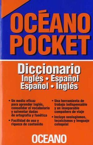 DICCIONARIO INGLÉS-ESPAÑOL ESPAÑOL-INGLÉS. OCÉANO POCKET