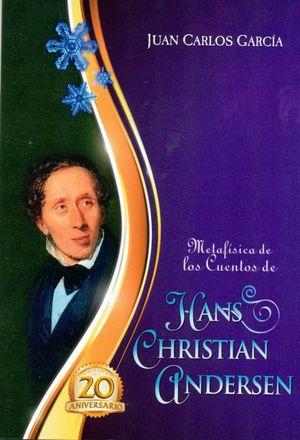 METAFÍSICA DE LOS CUENTOS DE HANS CHRISTIAN ANDERSEN