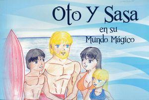 OTO Y SASA EN SU MUNDO MÁGICO + CD
