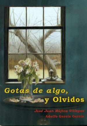 GOTAS DE ALGO, Y OLVIDOS + CD