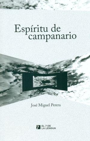 ESPÍRITU DE CAMPANARIO