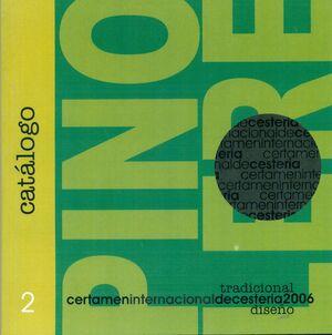 CATALOGO N.2. CERTIFICADO INTERNACIONAL DE CESTERIA 2006 DISEÑO