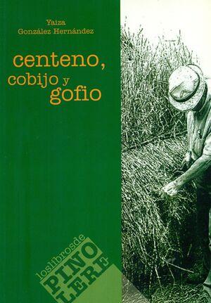 CENTENO, COBIJO Y GOFIO