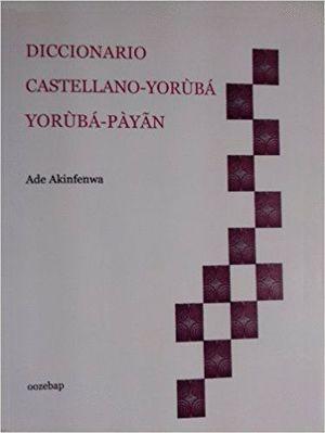 DICCIONARIO CASTELLANO-YORUBÁ YORUBÁ-PAYAN