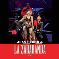 JUAN PERRO Y LA ZARABANDA + DVD