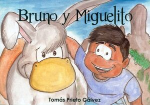 BRUNO Y MIGUELITO +CD