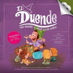 EL DUENDE QUE ENSEÑO A JUGAR A LOS NIÑOS + CD Y DVD