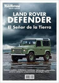 LAND ROVER DEFENDER. EL SEÑOR DE LA TIERRA