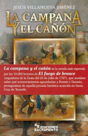 LA CAMPANA Y EL CAÑÓN