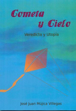 COMETA Y CIELO. VEREDICTO Y UTOPÍA + CD