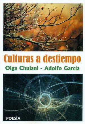 CULTURAS A DESTIEMPO + CD