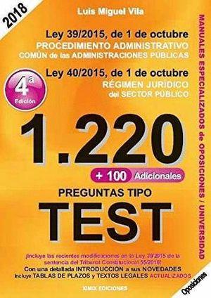 1220 PREGUNTAS TIPO TEST. LEY 39/2015, DE 1 DE OCTUBRE, DEL PROCEDIMIENTO ADMINI