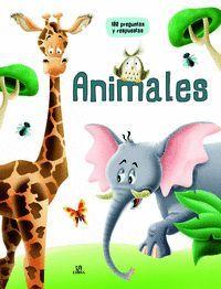ANIMALES. 100 PREGUNTAS Y RESPUESTAS