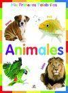 ANIMALES. MI PRIMERAS PALABRITAS