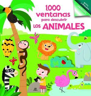 1000 VENTANAS PARA DESCUBRIR LOS ANIMALES
