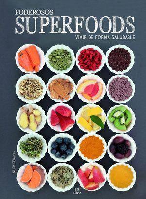 PODEROSOS SUPER FOODS. VIVIR DE FORMA SALUDABLE