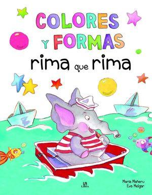 COLORES Y FORMAS RIMA QUE RIMA