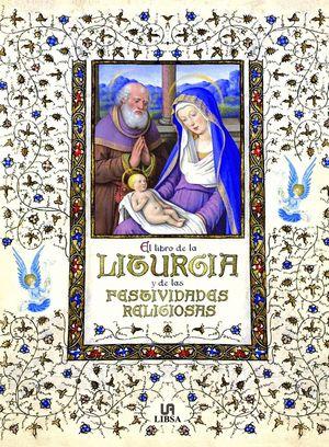 EL LIBRO DE LA LITURGIA Y DE LAS FESTIVIDADES RELIGIOSAS.