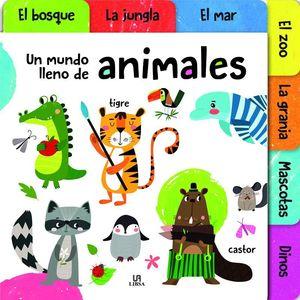 UN MUNDO LLENO DE ANIMALES