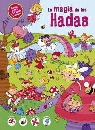 LA MAGIA DE LAS HADAS. BUSCA 1001 COSAS CURIOSAS