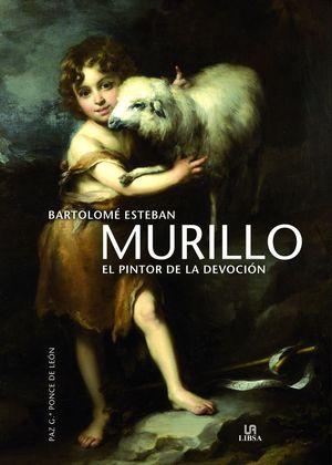 MURILLO EL PINTOR DE LA DEVOCIÓN