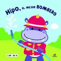 HIPO, EL MEJOR BOMBERO