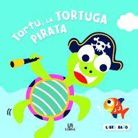 TORTU, LA TORTUGA PIRATA