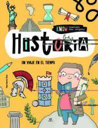 HISTORIA. UN VIAJE EN EL TIEMPO