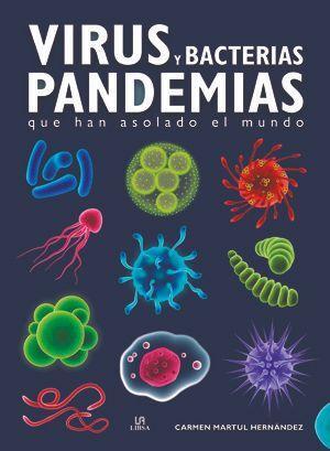 VIRUS Y BACTERIAS. PANDEMIAS