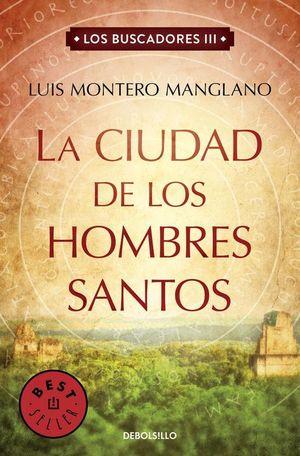LA CIUDAD DE LOS HOMBRES SANTOS - LOS BUSCADORES III