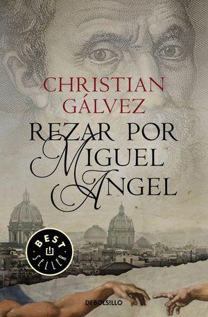 REZAR POR MIGUEL ÁNGEL