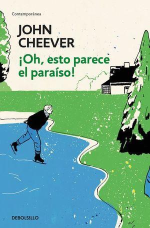 OH, ESTO PARECE EL PARAÍSO!