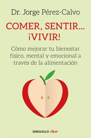 COMER, SENTIR... VIVIR!