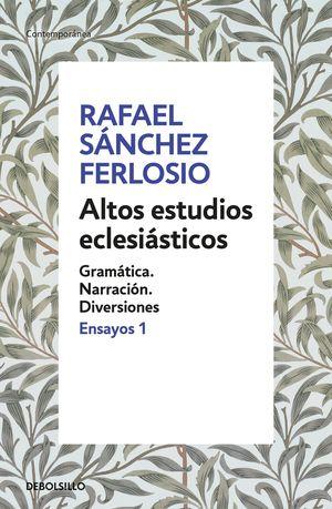ALTOS ESTUDIOS ECLESIÁSTICOS. ENSAYOS I