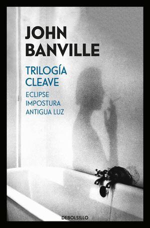 TRILOGÍA CLEAVE: ECLIPSE / IMPOSTURA / ANTIGUA LUZ