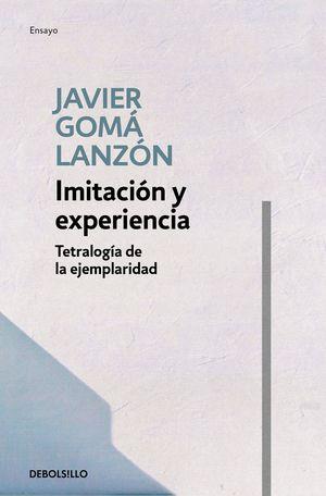 IMITACIÓN Y EXPERIENCIA - TETRALOGÍA DE LA EJEMPLARIDAD